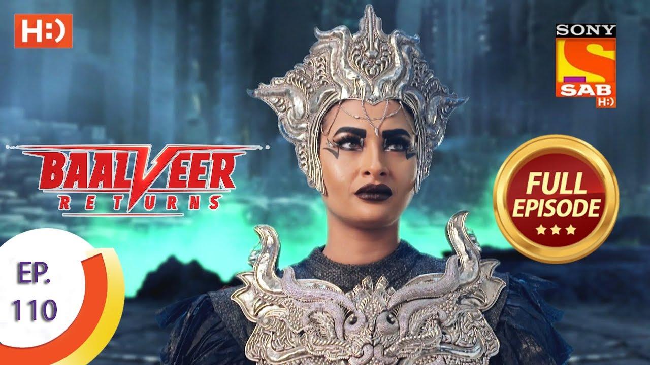 Download Baalveer Returns - Ep 110 - Full Episode - 10th February 2020