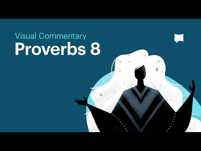 Proverbs 8