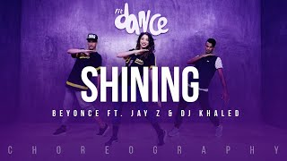 Shining - Beyonce ft. Jay Z & Dj Khaled | FitDance Life (Choreography) Dance Video