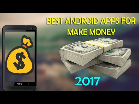 Money making apps | 4 best money making android apps (Latest)  2017