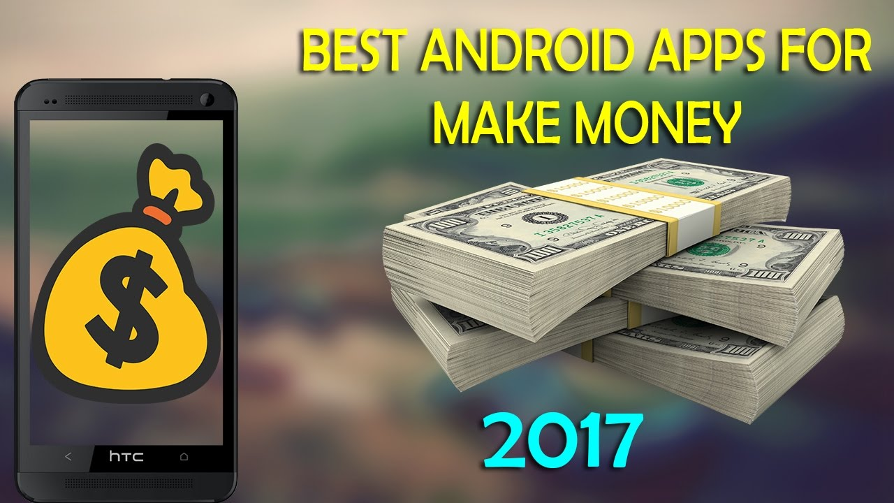 Money Making S 4 Best Android Latest 2017
