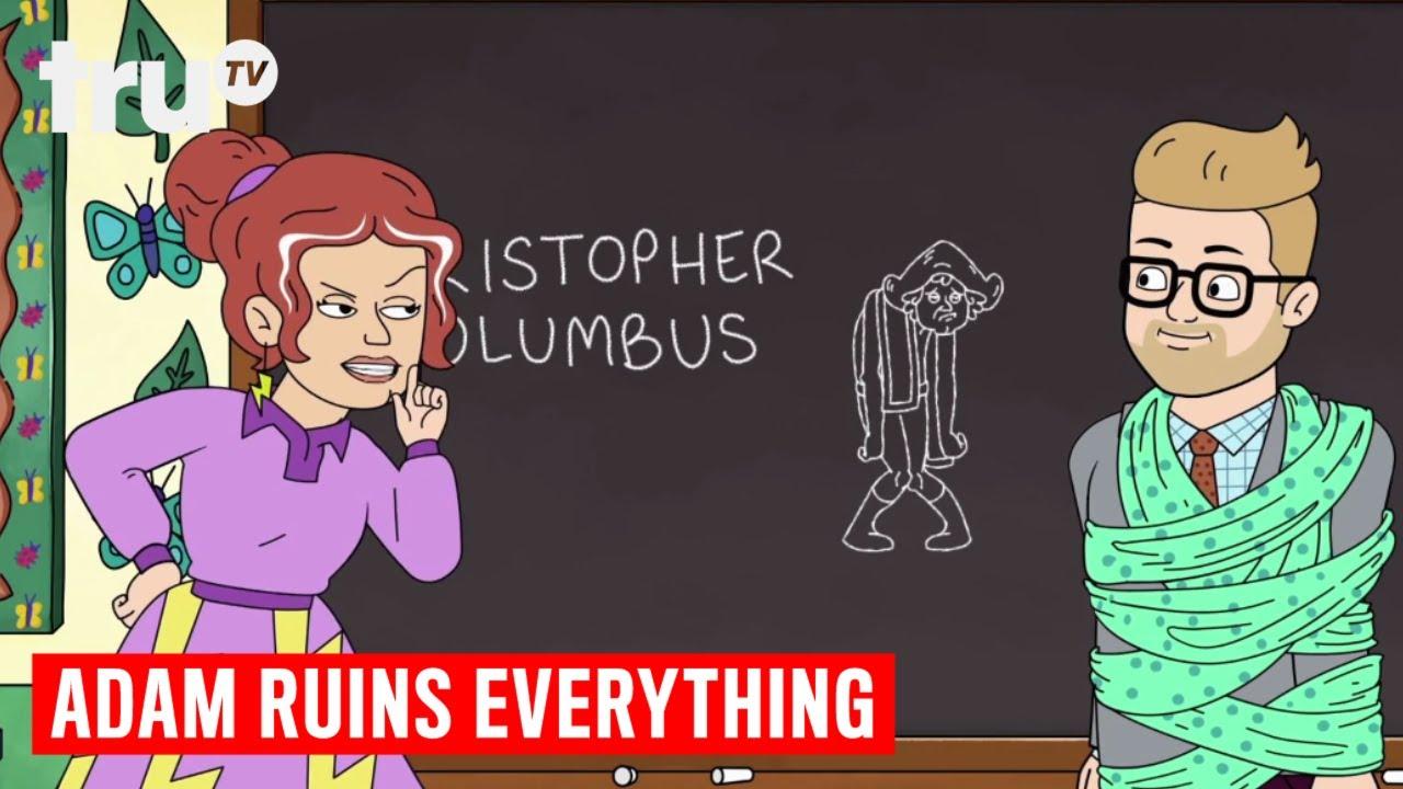 Download Adam Ruins Everything - Christopher Columbus Was a Murderous Moron | truTV