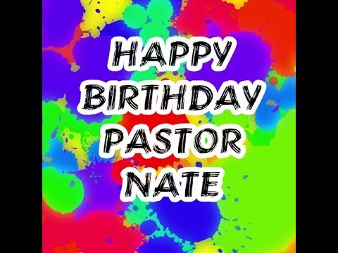 Birthday Wishes For Pastor Nate