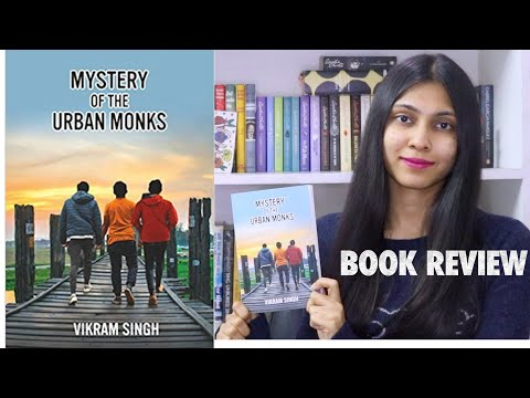 MYSTERY OF THE URBAN MONKS BY VIKRAM SINGH ll BOOK REVIEW II Saumya's Bookstation