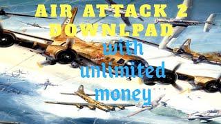 Air Attack 2 Hack Apk - 24H News