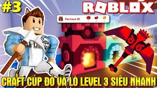 Roblox | CRAFT RED CUP METALANIUM AND kiln LEVEL 3 SUPER FAST-Finders Keepers #3 | KiA Pham