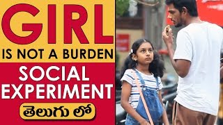GIRL IS NOT A BURDEN | Social Experiment in Telugu | Pranks in Hyderabad 2018 | FunPataka