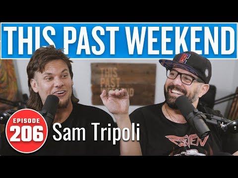 Sam Tripoli  This Past Weekend w Theo Von 206