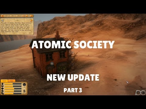 Atomic Society Gameplay - NEW UPDATE - PART 3 - My Buildings Are Disappearing