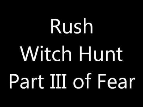 Rush-Witch Hunt (Part III of Fear) (Lyrics)