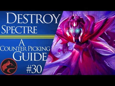 How to counter pick Spectre -Dota 2 Counter picking guide #30