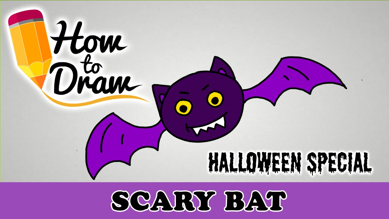 How To Draw A Scary Bat - Halloween Special - Easy Drawing ...