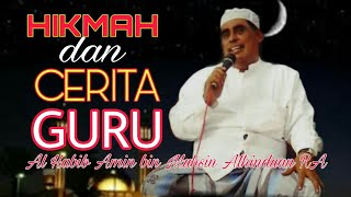 #6 CERITA GURU : Minta Hukuman karena Lupa Baca Sholawat | Al Habib Amin Bin Muhsin Al Hinduan RA