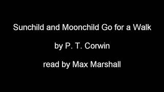 Sunchild And Moonchild Go for a Walk - A Short Story
