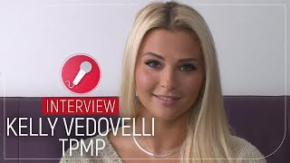 Kelly Vedovelli (TPMP) : son interview cash...