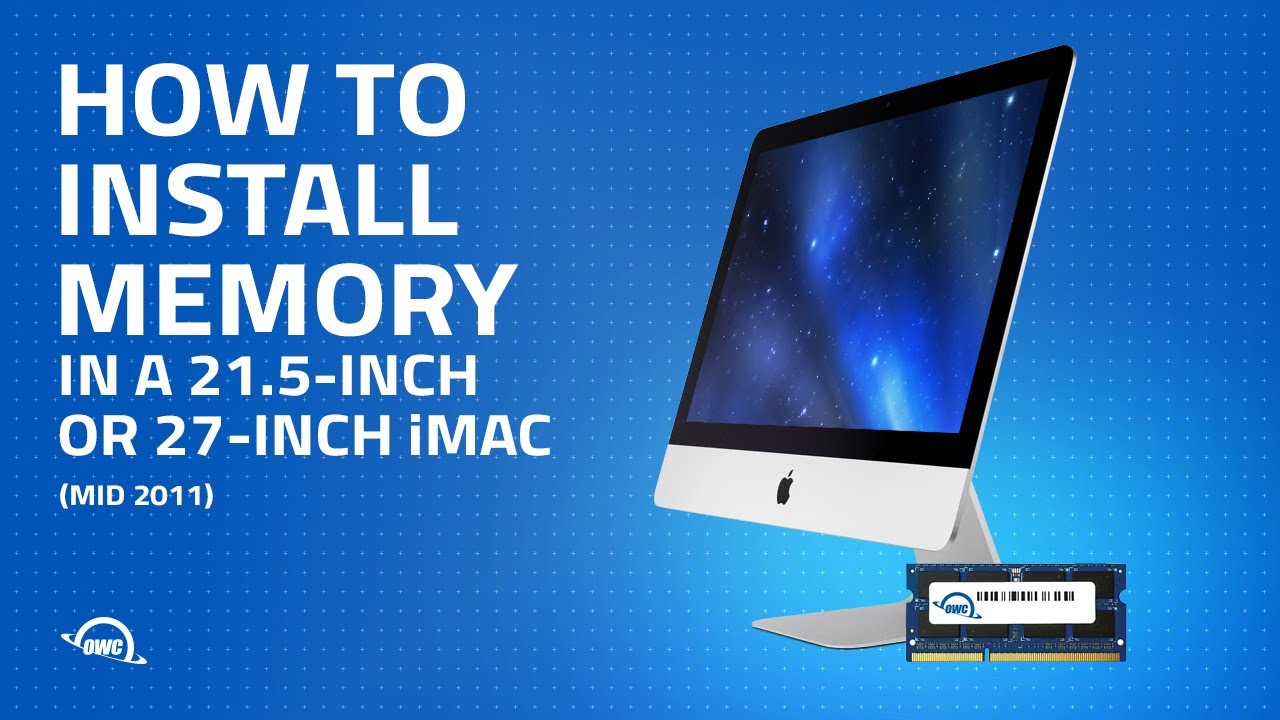 21 5 Inch Or 27 Inch Imac Mid 2011 Memory Installation