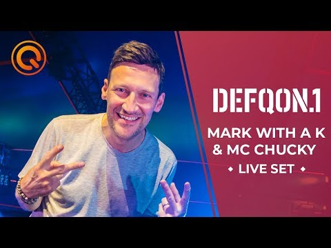 Mark With A K & MC Chucky | Defqon.1 Weekend Festival 2019