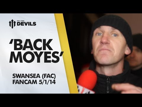 'Back Moyes!' | Manchester United 1-2 Swansea City FA Cup | FANCAM