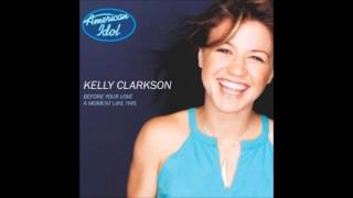 kelly clarkson a moment like this audio
