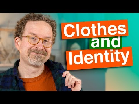 Clothes and Identity