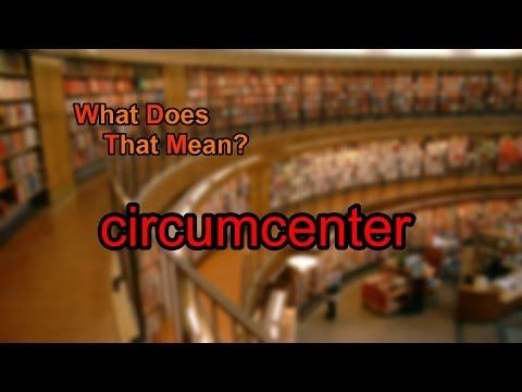 What does circumcenter mean?