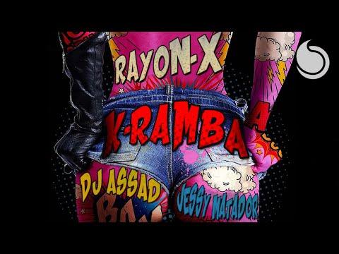 Rayon-X Ft. Jessy Matador & DJ Assad - K-Ramba (Official Audio)