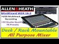 Allen & Heath Mixer Live Review|Desk / Rack Mountable All Purpose Mixer|MixWizard WZ4 16:2