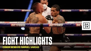 HIGHLIGHTS | Conor Benn vs. Samuel Vargas