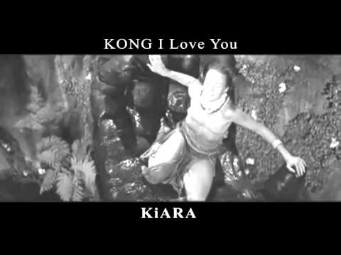 "Kiara - ""Kong, I Love You"" 1986"