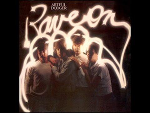 Artful Dodger - Rave On (Full Album) 1980