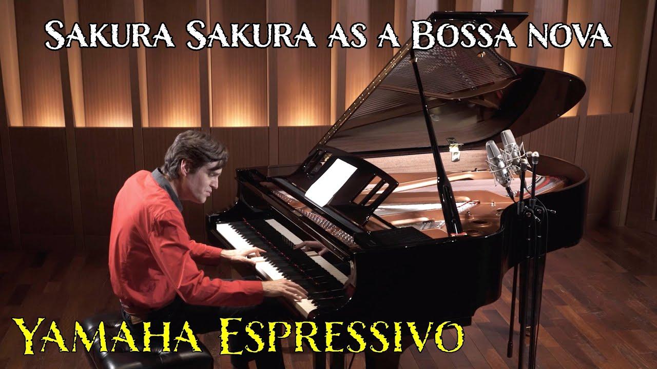 """Sakura Sakura"" as a Bossa Nova played on Yamaha's New ""Espressivo C3X"" Grand Piano with Sheet Music"