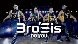 Bro'Sis - Do You (Official Video)
