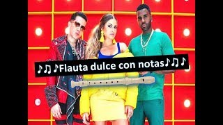 Sofia Reyes - 1, 2, 3 (feat. Jason Derulo & De La Ghetto) Flauta dulce con notas Video