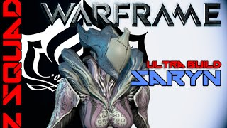 "Warframe Saryn ""Miasma"" Ultra Build"