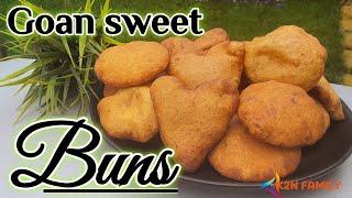 Goan Sweet  Buns | How to make Goan Buns | Buns recipe | tea time snack