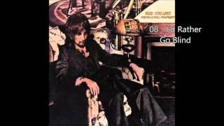 rod-stewart---i-d-rather-go-blind-1972