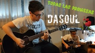 Todas las promesas - Dasoul (Acoustic Cover by Héctor)