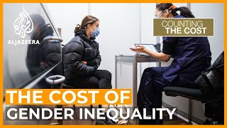 Gender inequality: The economic effect of the pandemic on women | Counting the Cost