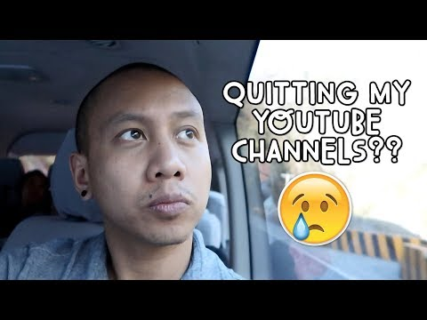 OMG! QUITTING MY YOUTUBE CHANNELS! | Vlog #56
