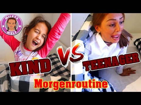 KIND VS. TEENAGER Morgenroutine - Mileys Welt