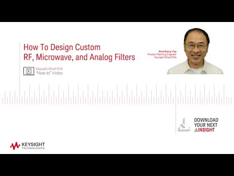 How To Design Custom RF, Microwave and Analog Filters