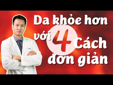 4 cách đơn giản giúp da khỏe hơn - Skincare khoa học  | Dr Hiếu
