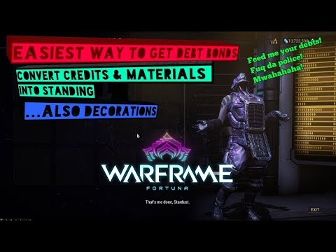 Warframe Easiest Source of Debt Bonds