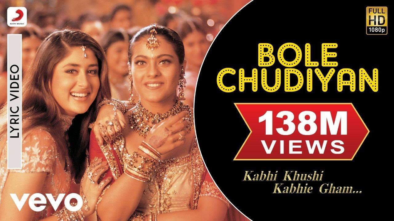 Bole Chudiyan Lyric Kabhi Khushi Kabhie Gham Amitabh Srk Hrithik Kajol Kareena Youtube