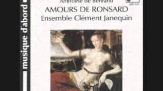 Amours De Ronsard. Dans le serain de sa junelle flamme. Anthoine de Bertrand.