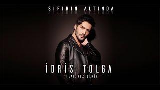 İdris Tolga - Sıfırın Altında (feat. Nez Demir) [] Resimi