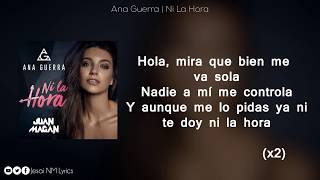 Gambar cover Ni la hora (Letra) - Ana Guerra ft Juan Magan