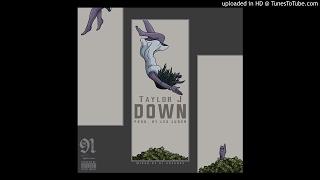 Taylor J - Down