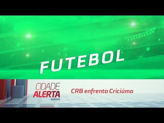 Futebol: CRB enfrenta Criciúma