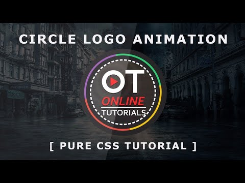 Html5 Css3 Circle Logo Animation - Css Border Animation Effects - Pure Css  Tutorial